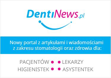 DentiNews.pl - portal dla stomatologów i pacjentów